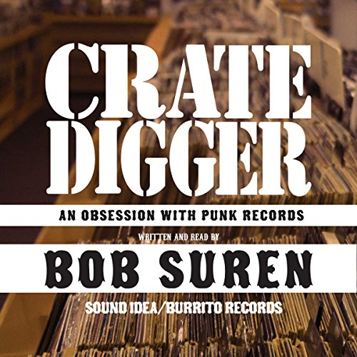Crate Digger: An Obsession with Punk Records audiobook cover art