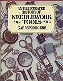 Illustrated History of Needlework Tools