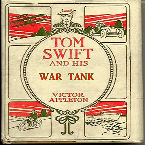 Tom Swift and his War Tank audiobook cover art