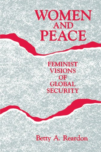 Women and Peace (Suny Series, Youth Social Services, Schooling, and Public Po) (SUNY series, Global Conflict and Peace E
