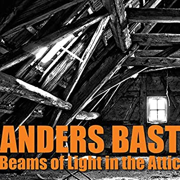 Beams of Light in the Attic