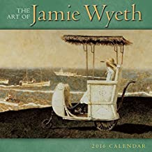 Art of Jamie Wyeth 2016 Wall Calendar by Jamie Wyeth (2015-07-25)