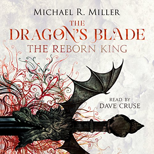 The Dragon's Blade Audiobook By Michael R. Miller cover art