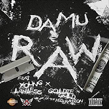 Raw (feat. Young Lawless & Goldie Gold) - Single