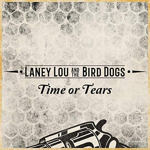 Laney Lou and the Bird Dogs