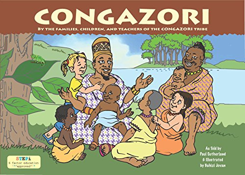 Congazori: By the Families, Children, and Teachers of the CONGAZORI Tribe
