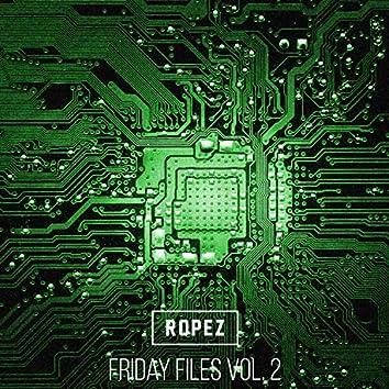 Friday Files, Vol. 2