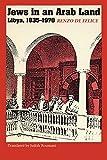 Jews in an Arab Land: Libya, 1835-1970 - Renzo De Felice