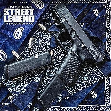 Street Legend (feat. Shoulderz Da Loc ) (feat. Shoulderz Da Loc)