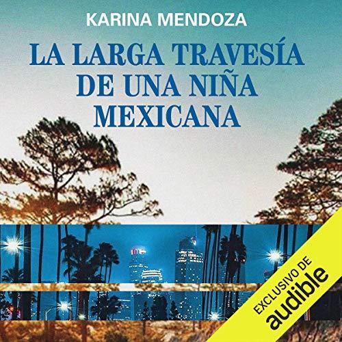 Diseño de la portada del título La larga travesía de una niña mexicana