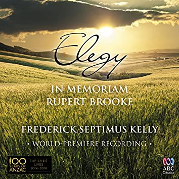 "Kelly: Elegy ""In Memoriam Rupert Brooke"""