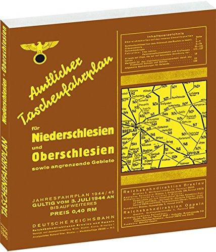 [Schlesien] Amtlicher Taschenfahrplan Reichsbahndirektion für Niederschlesien und Oberschlesien sowie der angrenzenden Gebiete - Jahresfahrplan 1944/1945