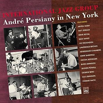 International Jazz Group. Andre Persiany in New York
