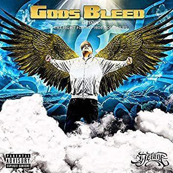 Gods Bleed - The Fight for Hip Hop Continues