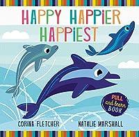 Happy, Happier, Happiest