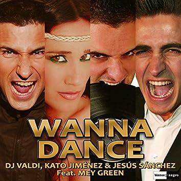 Wanna Dance