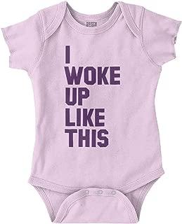 Brisco Brands Woke Up Like This Funny Newborn Shower Gift Romper Bodysuit