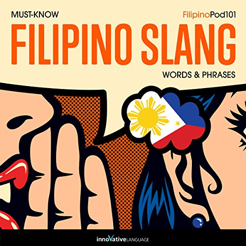 Learn Filipino: Must-Know Filipino Slang Words & Phrases audiobook cover art