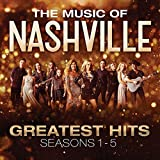 The Music of Nashville: Greatest Hits Seasons 1-5 (Original Soundtrack)