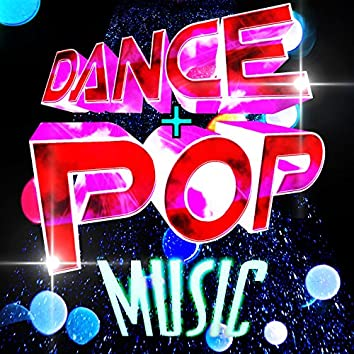 Dance+Pop Music