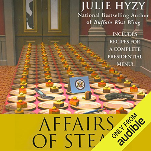 Affairs of Steak     A White House Chef Mystery              By:                                                                                                                                 Julie Hyzy                               Narrated by:                                                                                                                                 Eileen Stevens                      Length: 8 hrs and 53 mins     100 ratings     Overall 4.6
