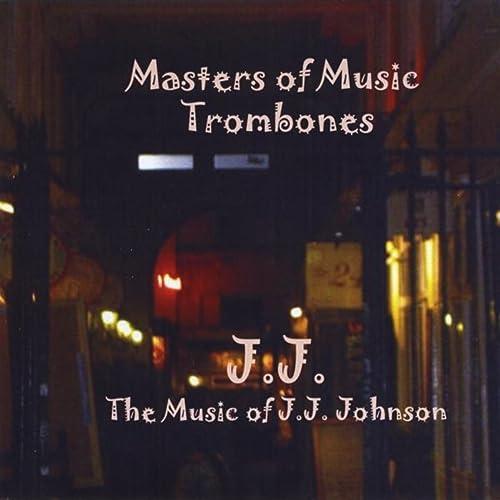 J.J. - The Music Of J.J. Johnson de Ron Kischuk & The Masters ...
