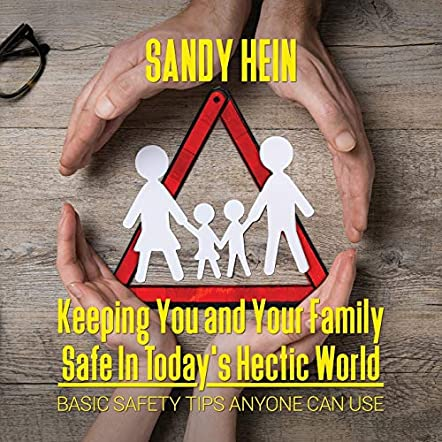 Keeping You and Your Family Safe In Today's Hectic World