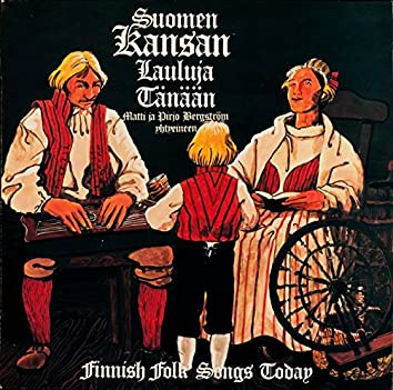 Suomen kansanlauluja tänään