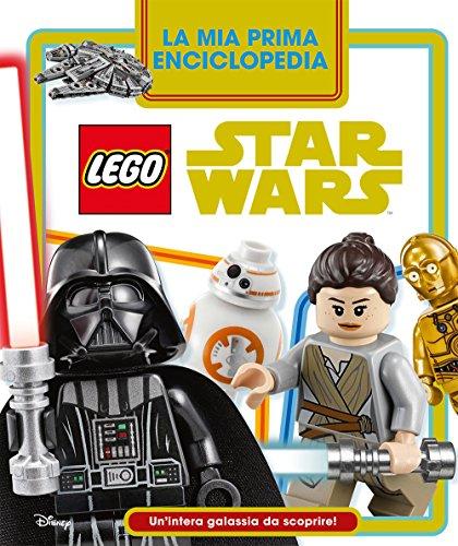 La mia prima enciclopedia Lego Star Wars. Un'intera galassia da scoprire!