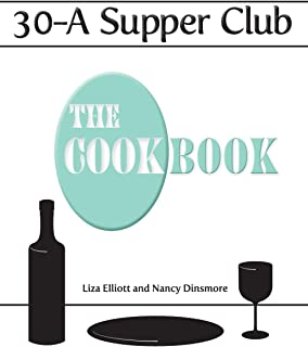 30-A Supper Club the Cookbook