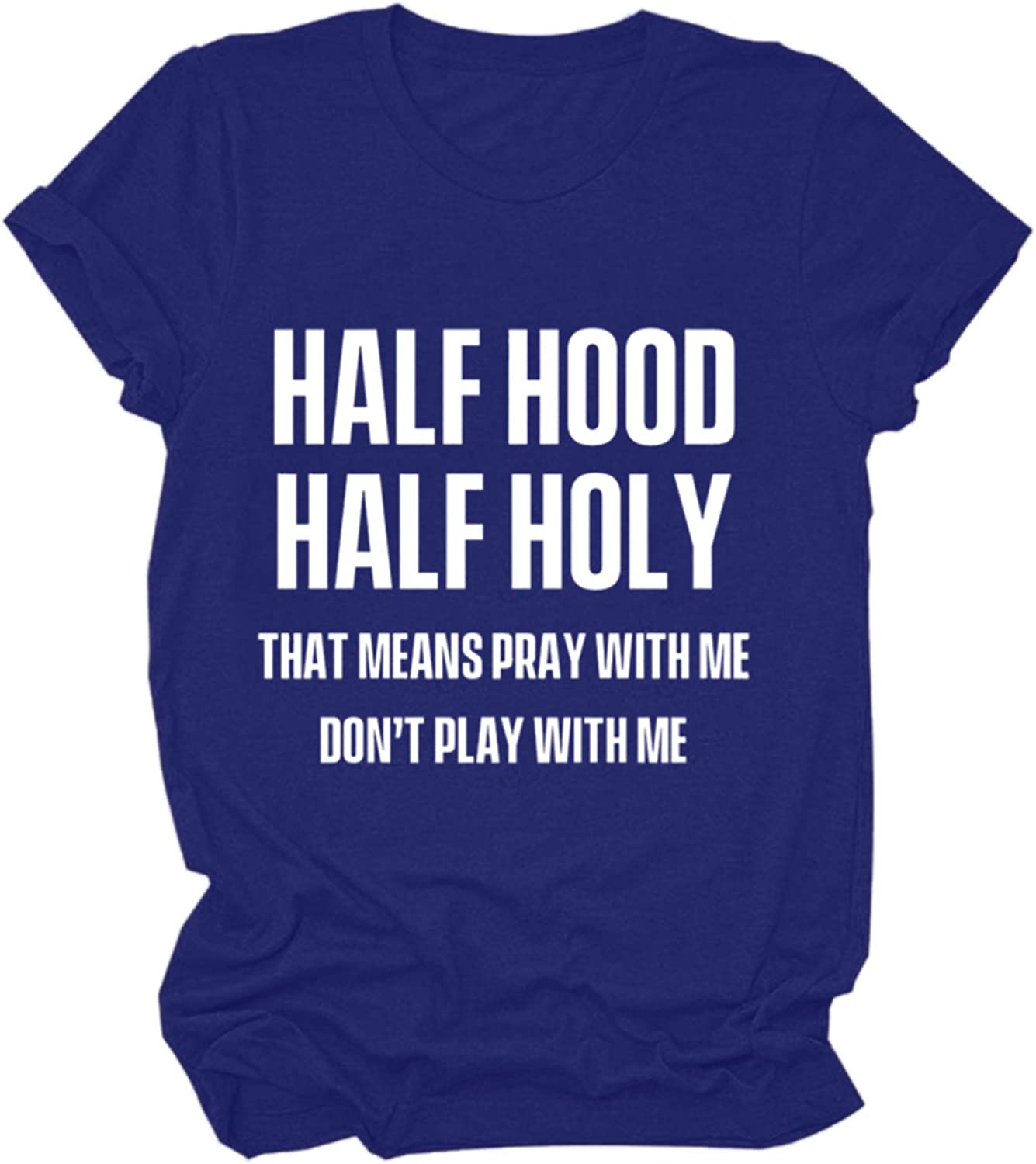 Hotkey Funny Saying T Shirts for Women Holy with A Hint of Hood Pray with Me Letter Printhed Tee Womens Short Sleeve Tops