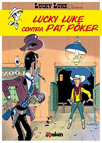 Lucky Luke  contra Pat Póker