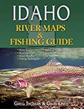 Idaho River Maps & Fishing Guide 2015 (River Maps and Fishing Guides)