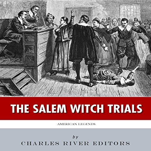 American Legends: The Salem Witch Trials audiobook cover art