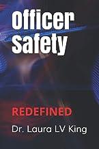 Officer Safety: REDEFINED PDF
