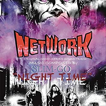 Nighttime /  Network (Original Comic Series Soundtrack)