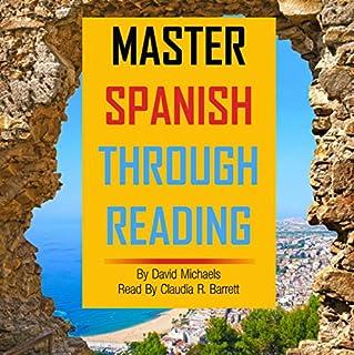 Master Spanish Through Reading [Spanish Edition] cover art