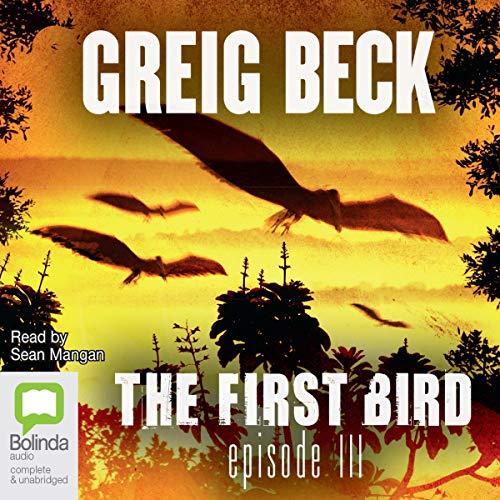 The First Bird, Episode 3 cover art
