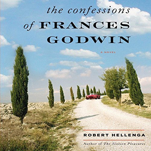 The Confessions of Frances Godwin Audiobook By Robert Hellenga cover art