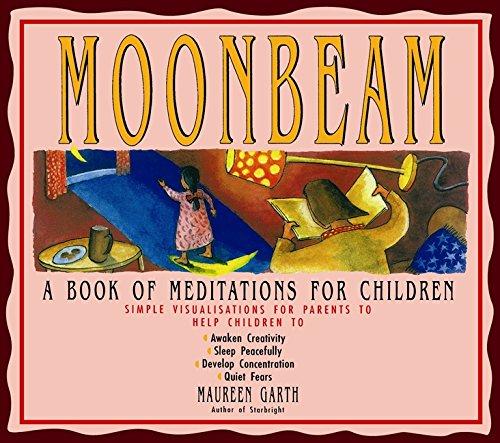 Moonbeam: A Book of Meditations for Children