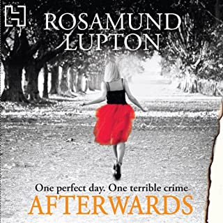 Afterwards                   Autor:                                                                                                                                 Rosamund Lupton                               Sprecher:                                                                                                                                 Finty Williams                      Spieldauer: 12 Std. und 39 Min.     6 Bewertungen     Gesamt 4,7