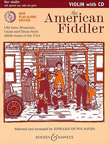 The American Fiddler (Neuausgabe): Old-time, Bluegrass, Cajun and Texas Style fiddle tunes of the USA. Violine (2 Violinen), Gitarre ad libitum. Ausgabe mit CD. (Fiddler Collection)
