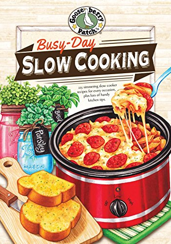 Busy-Day Slow Cooking Cookbook (Everyday Cookbook Collection) by [Gooseberry Patch]