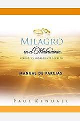 Milagro en el Matrimonio Manual de Parejas (Spanish Edition) Paperback