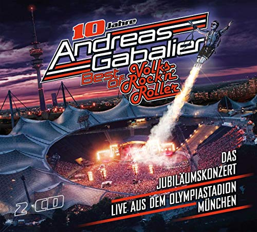 Andreas Gabalier - Best of Volks-Rock'n'Roller - Das Jubiläumskonzert live aus dem Olympiastadion in München