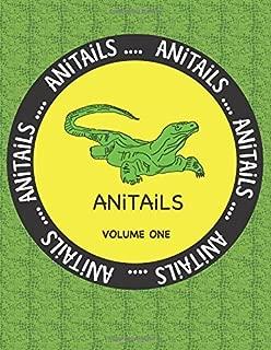 ANiTAiLS Volume One: Learn about the Komodo Dragon, Peregrine Falcon,Giant Panda, Rhinoceros Iguana, Zebrafish, Sword-billed Hummingbird, Pygmy ... All stories based on facts. (Volume 1)