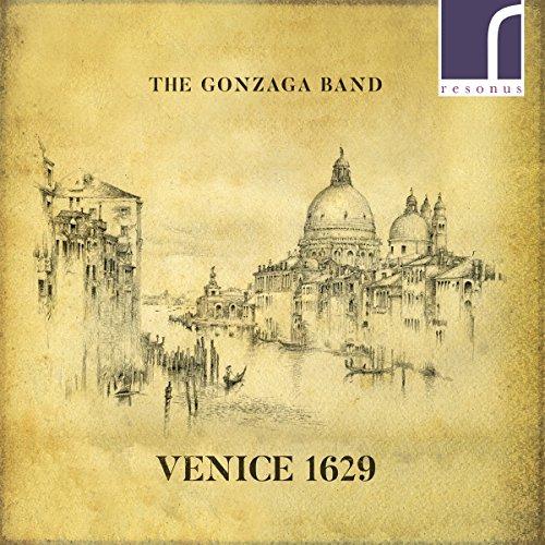 The Gonzaga Band - Venice 1629