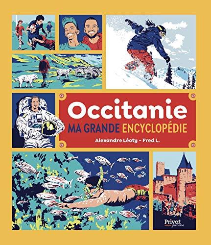 Ma grande encyclopédie d'Occitanie