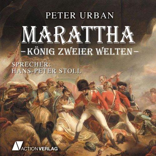 Marattha: König zweier Welten audiobook cover art