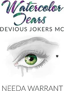 Watercolor Tears (Devious Jokers MC Book 3)